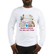 Orchestra--Play Well With Oth Long Sleeve T-Shirt