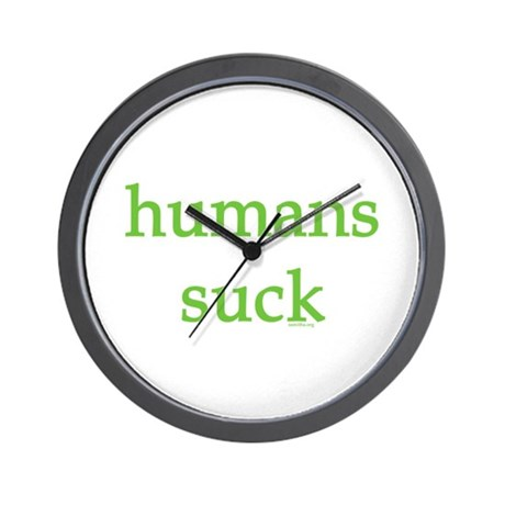 humans suck Wall Clock