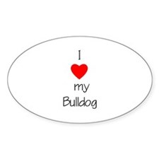 I Love My Bulldog Oval Decal