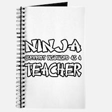"""Ninja...Teacher"" Journal"