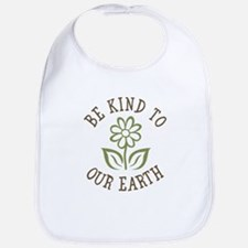 Be Kind to Our Earth Bib
