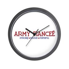 Strong, Proud, Faithful - Army Fiancee Wall Clock