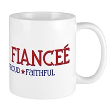 Strong, Proud, Faithful - Army Fianceé Mug