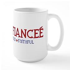 Strong, Proud, Faithful - Army Fianceé Mug