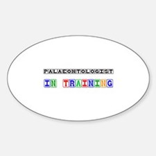 Palaeontologist In Training Oval Decal