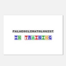 Palaeoclimatologist In Training Postcards (Package