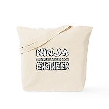 """Ninja...Engineer"" Tote Bag"
