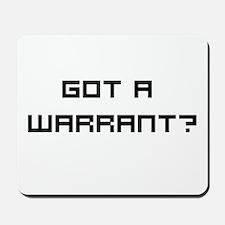 Got a Warrant? Mousepad