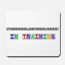 Otorhinolaryngologist In Training Mousepad