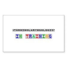 Otorhinolaryngologist In Training Decal