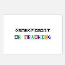 Orthopedist In Training Postcards (Package of 8)
