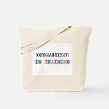 Organist In Training Tote Bag