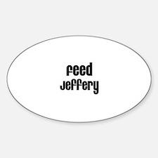 Feed Jeffery Oval Decal