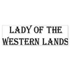 Lady of the Western Lands Bumper Bumper Sticker
