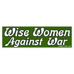 Wise Women Against War Bumper Sticker
