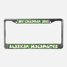 My Children Alaskan Malamute License Plate Frame