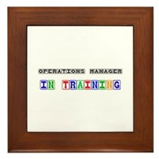 Operations Manager In Training Framed Tile