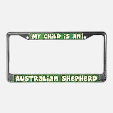My Kid Australian Shepherd License Plate Frame