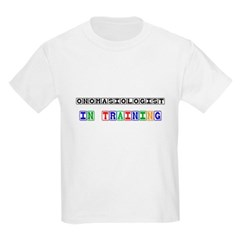 Onomasiologist In Training T-Shirt