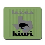 Texas Kiwi Mousepad