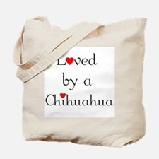 Loved by a Chihuahua Tote Bag