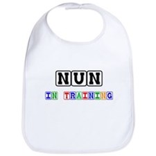 Nun In Training Bib