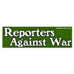 Reporters Against War Bumper Sticker