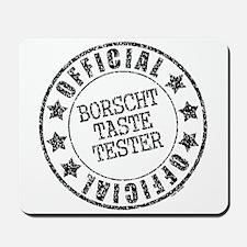 Borscht Tester Mousepad