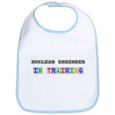 Nuclear Engineer In Training Bib