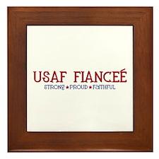 Strong, Proud, Faithful - USAF Fiancee Framed Tile