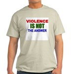 Violence is Not the Answer Ash Grey T-Shirt