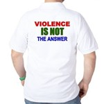 Violence is Not the Answer Golf Shirt