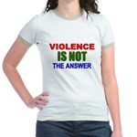 Violence is Not the Answer Jr. Ringer T-Shirt
