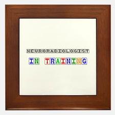 Neuroradiologist In Training Framed Tile