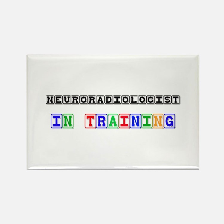 Neuroradiologist In Training Rectangle Magnet