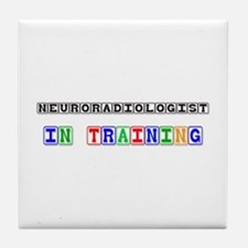 Neuroradiologist In Training Tile Coaster