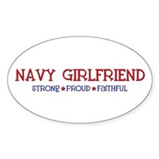 Strong, Proud, Faithful - Navy Girlfriend Bumper Stickers