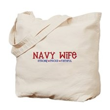 Strong, Proud, Faithful - Navy Wife Tote Bag