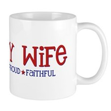Strong, Proud, Faithful - Navy Wife Mug