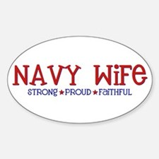 Strong, Proud, Faithful - Navy Wife Oval Decal