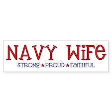 Strong, Proud, Faithful - Navy Wife Car Sticker
