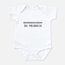 Neurobiologist In Training Infant Bodysuit