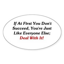 If At First You Don't Succeed Oval Decal