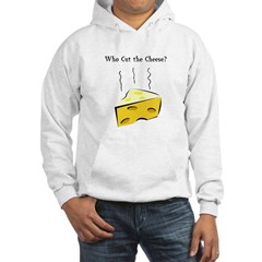 Who Cut the Cheese? Hoodie