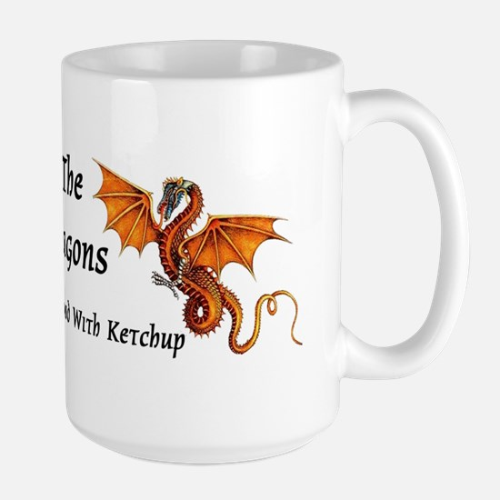 Meddle Not In The Affairs of Dragons... Large Mug
