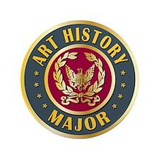 "Art History Major College Course 3.5"" Button"