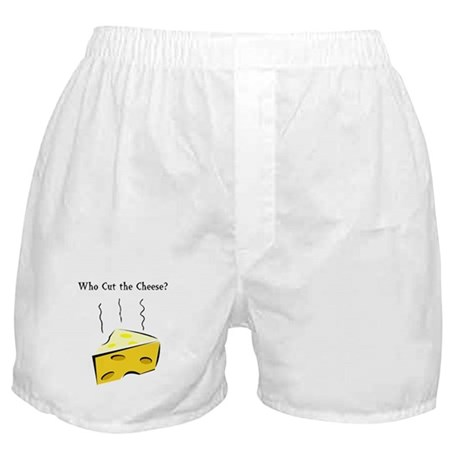 Who Cut the Cheese? Boxer Shorts