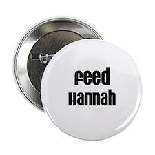 Feed Hannah Button