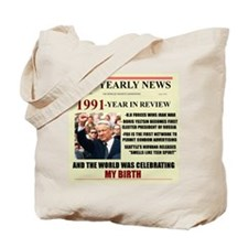 born in 1991 birthday gift Tote Bag