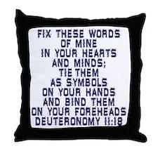 Deuteronomy 11:18 Throw Pillow